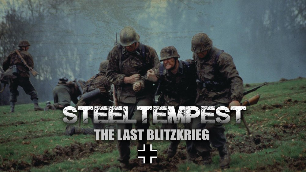 Steel Tempest: The Last Blitzkrieg -