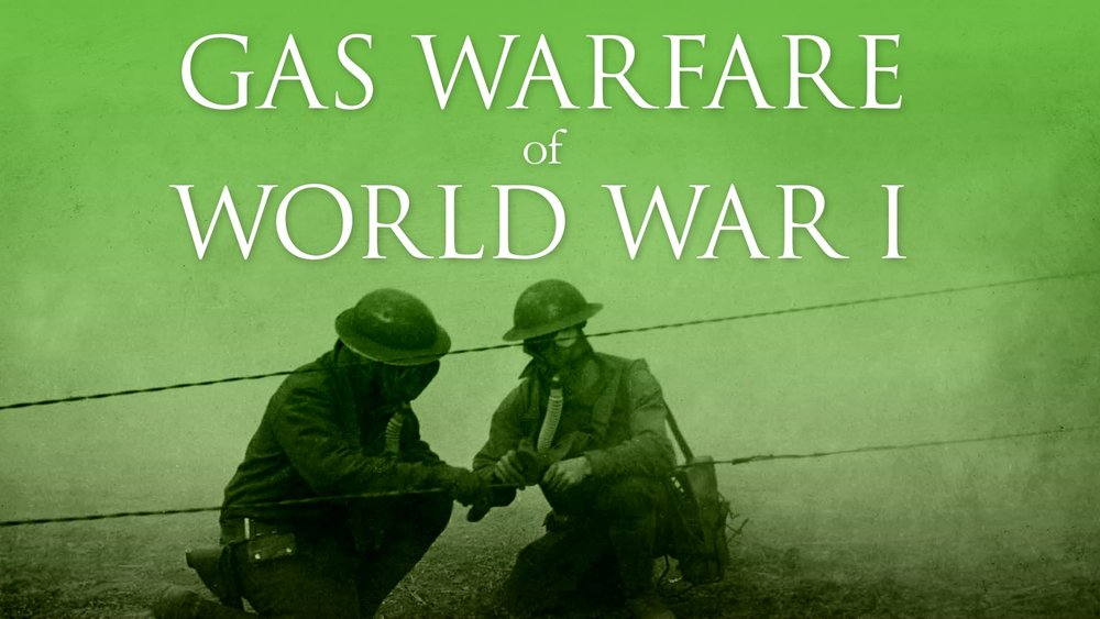 Gas Warfare of World War I -