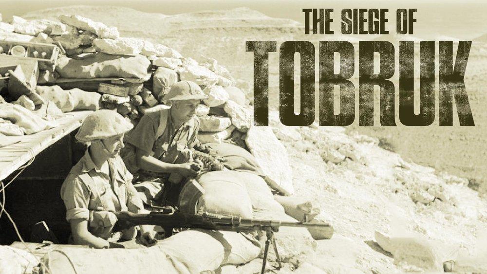 The Siege of Tobruk  -