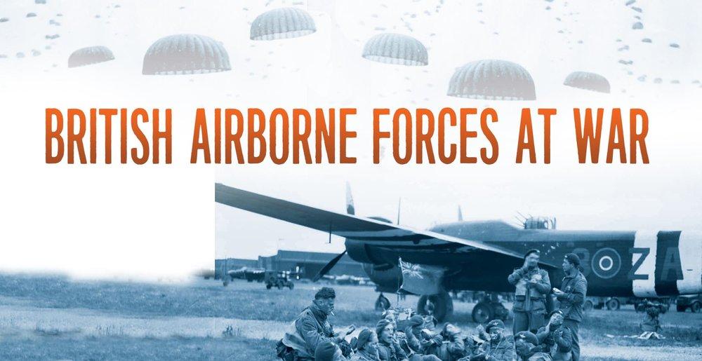 British Airborne Forces at War -