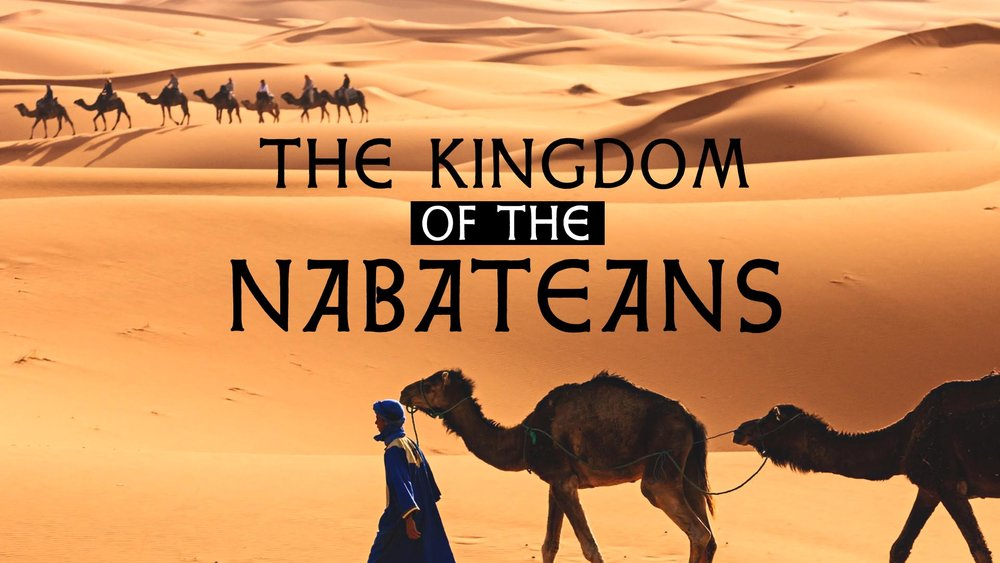 The Kingdom of the Nabateans  -
