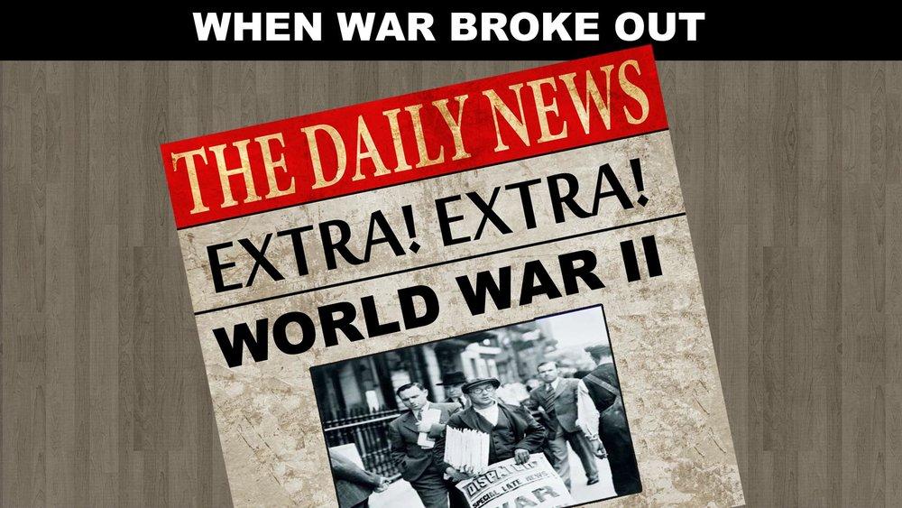 When War Broke Out -