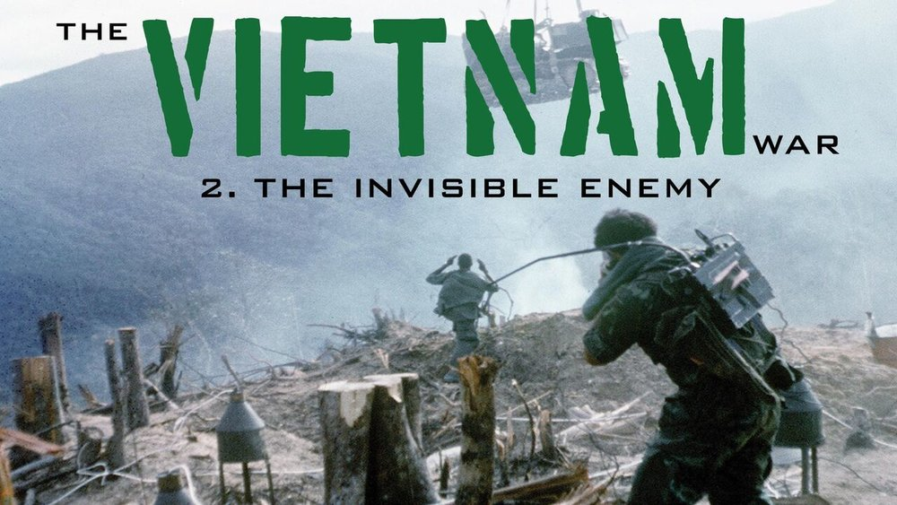 The Vietnam War: The Invisible Enemy  -