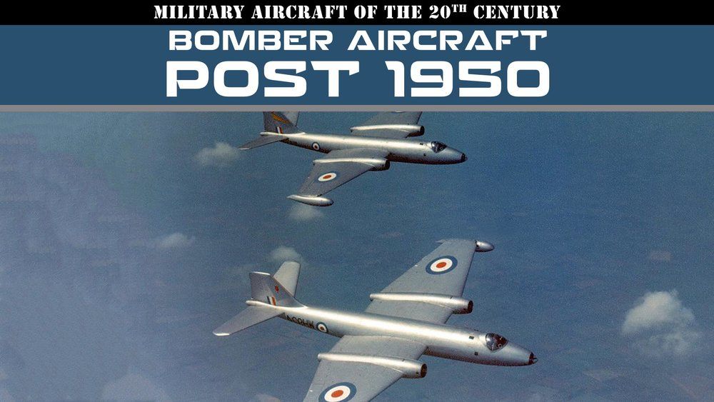 Military Aircraft of the 20th Century: Bomber Aircraft - Post 1950 -