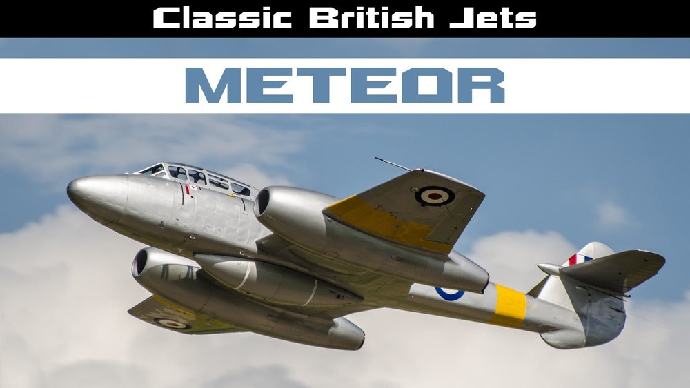 Classic British Jets: Meteor  -