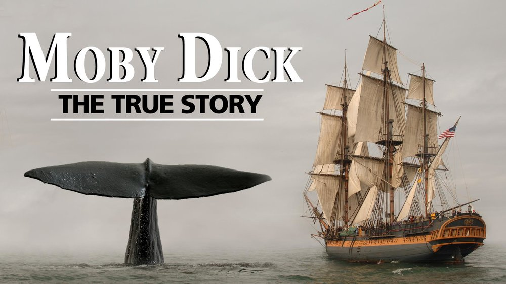Moby Dick: The True Story -