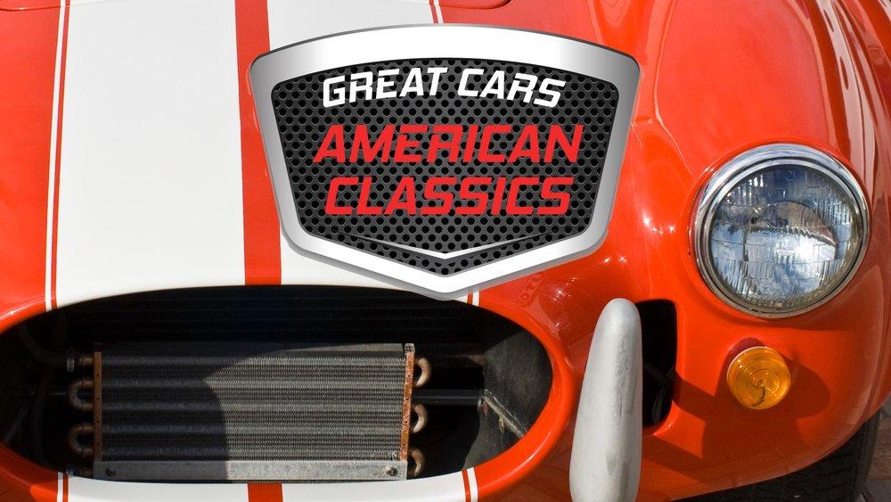 Great Cars: American Classics -
