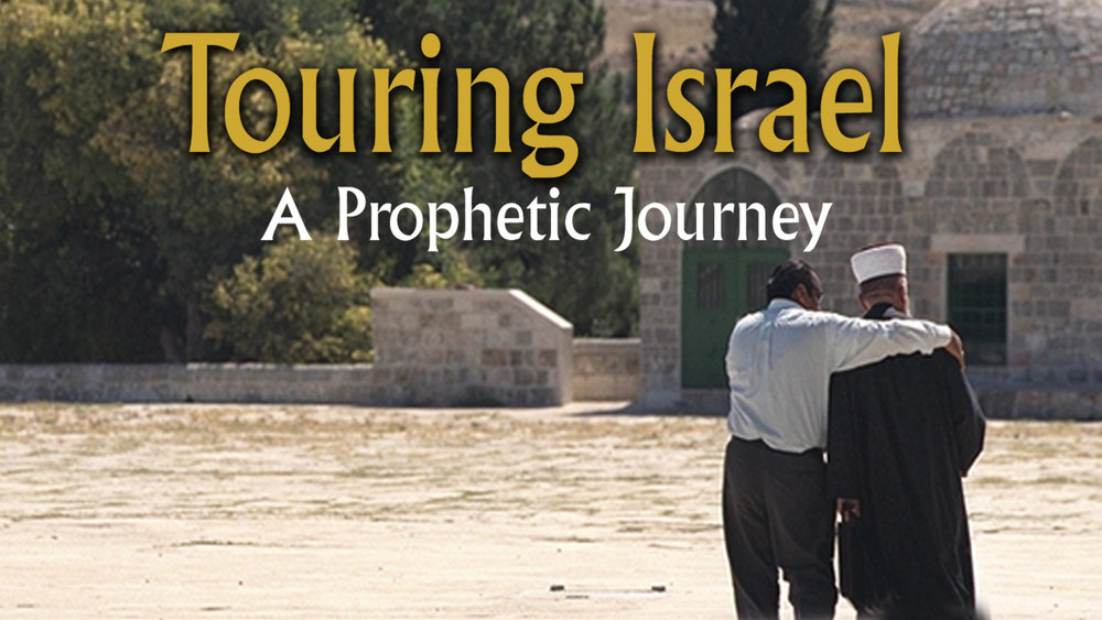 Touring Israel - Bible Prophecy Revealed -