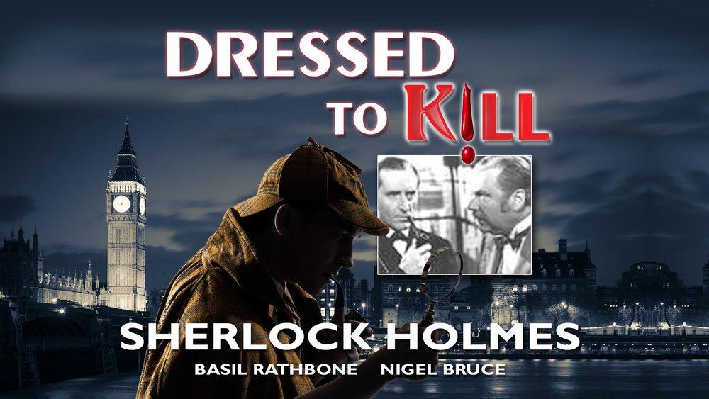 Sherlock Holmes: Dressed To Kill  -