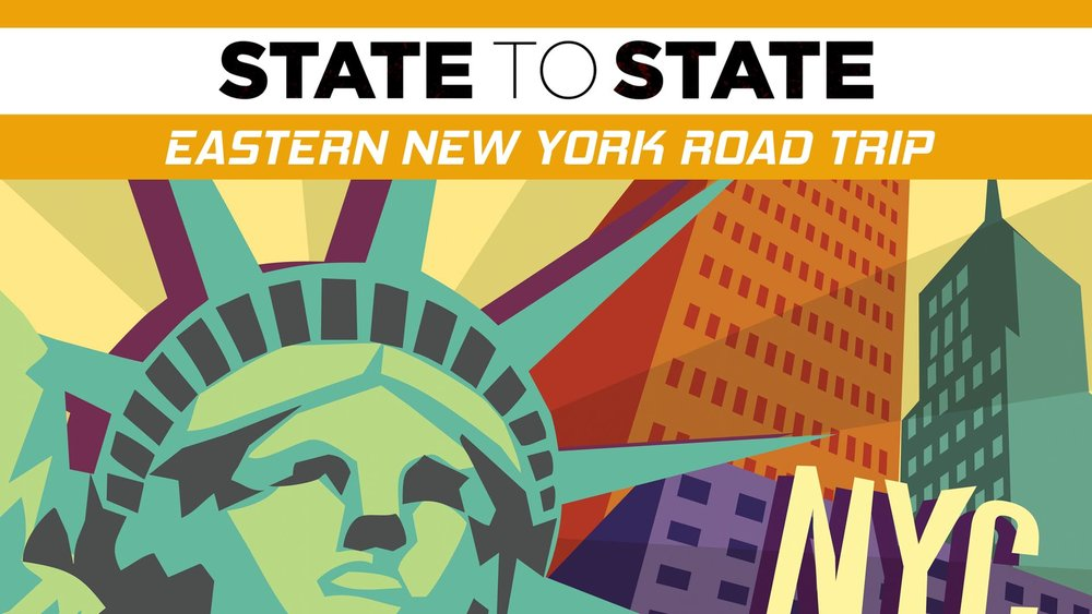 State to State: Eastern New York Road Trip -