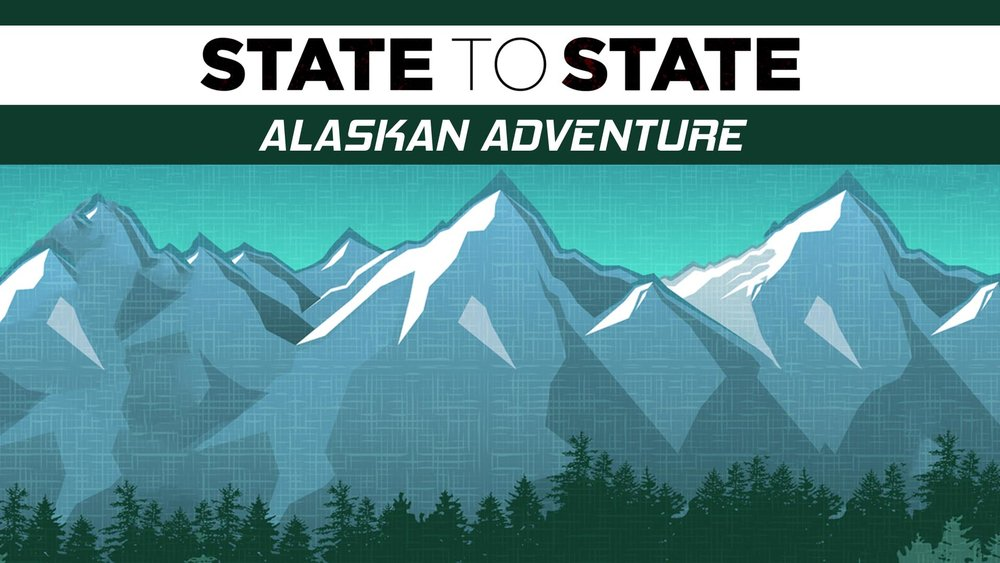 State to State: Alaskan Adventure -