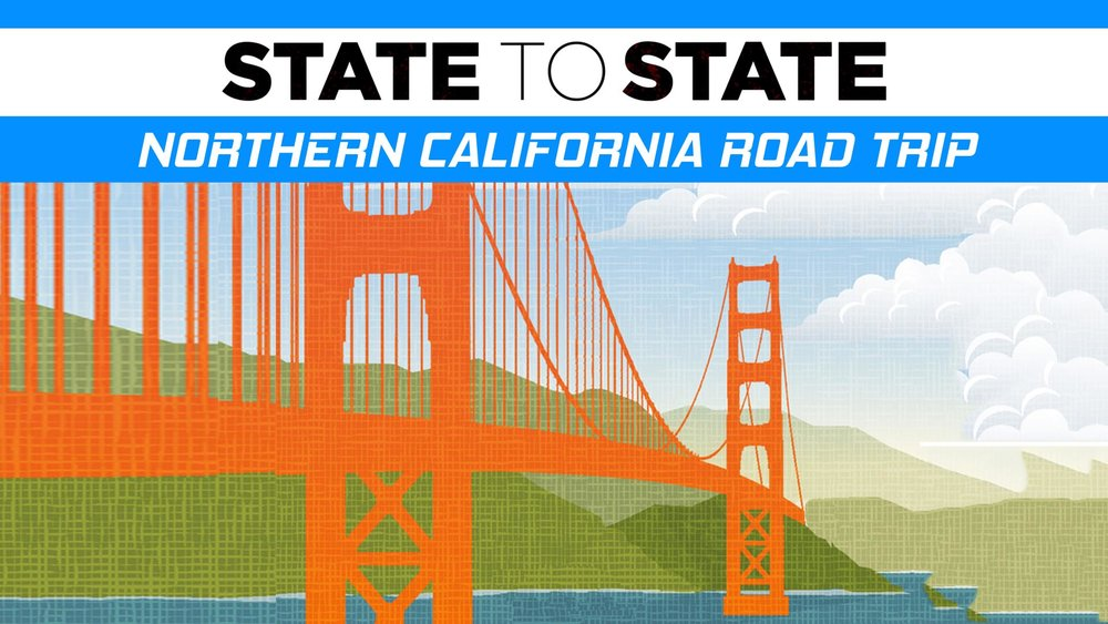 State to State: Northern California Road Trip -