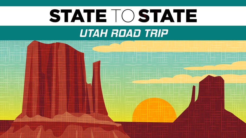 State to State: Utah Road Trip -
