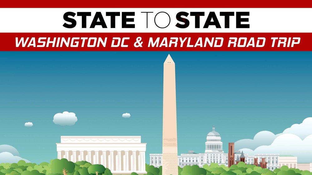 State to State: Washington DC & Maryland Road Trip -