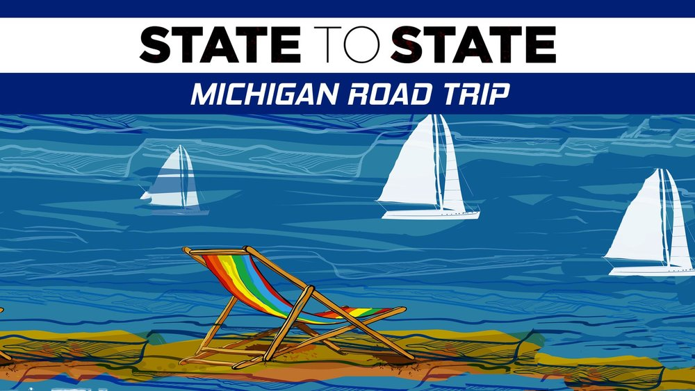 State to State: Michigan Road Trip -