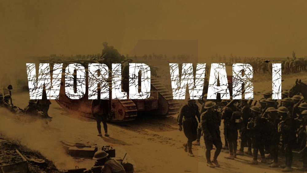 WORLD WAR I -