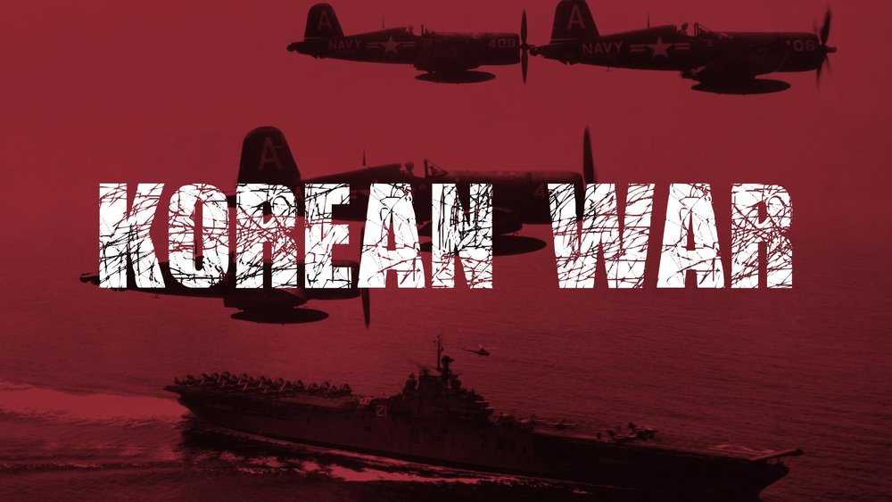 KOREAN WAR  -