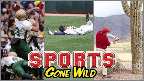 Sports Gone Wild -