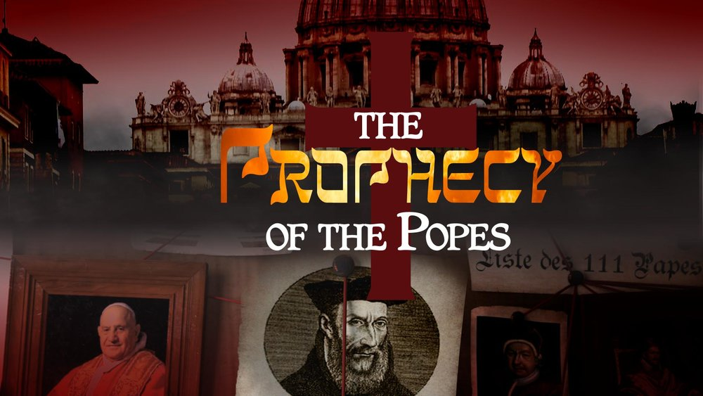 The Prophecy of the Popes -