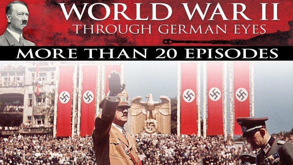 World War II Through German Eyes -