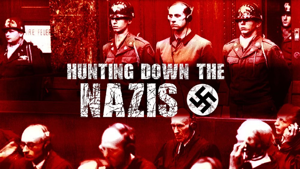 Hunting Down The Nazis -