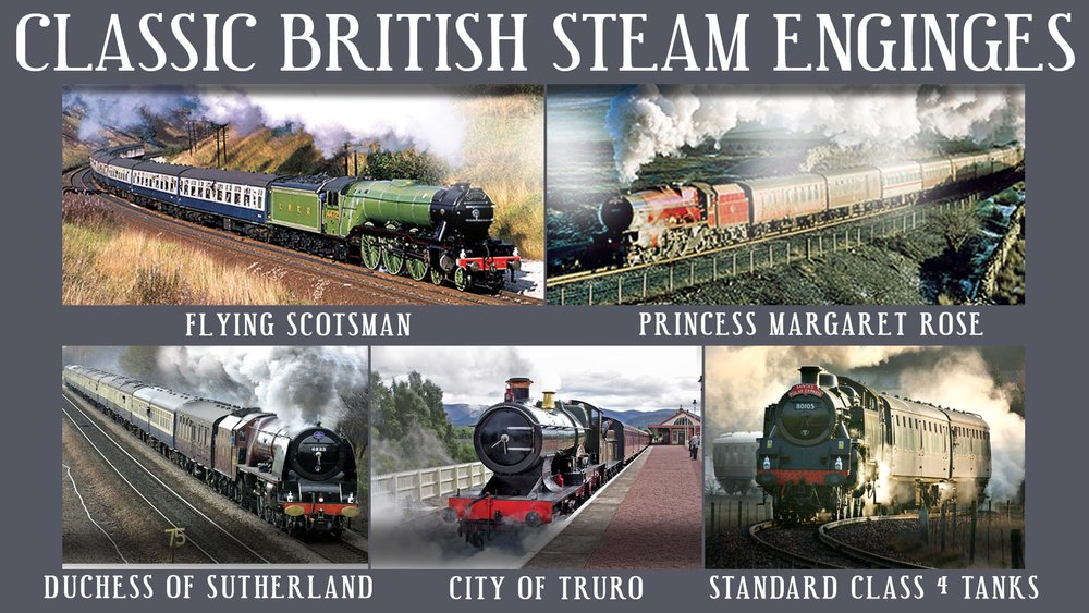 Classic British Steam Engines -