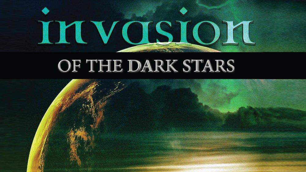 Invasion of the Dark Stars -