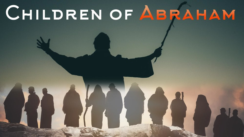 Children of Abraham -