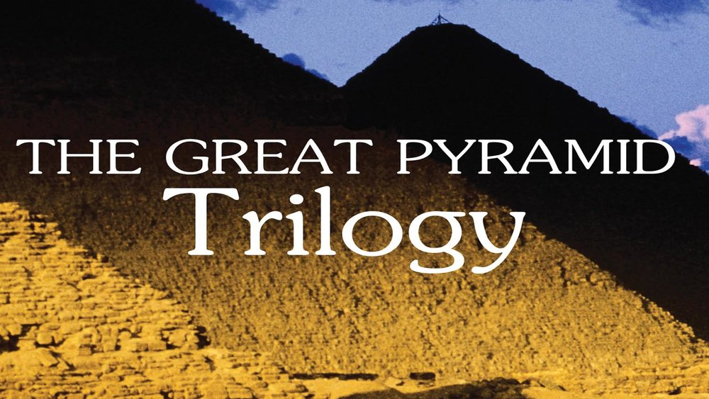 The Great Pyramid Trilogy -