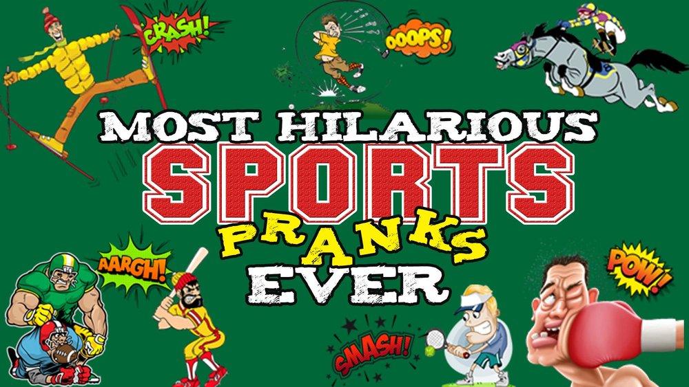 Most Hilarious Sports Pranks Ever -