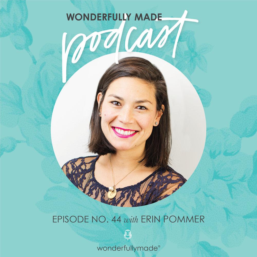 Wonderfully-Made-Podcast_Erin-Pommer.jpg