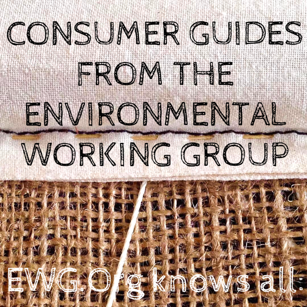 - - BUYING GUIDES - - - From cosmetics to water filters, and from sea food to lightbulbs, EWG.Org has us covered!