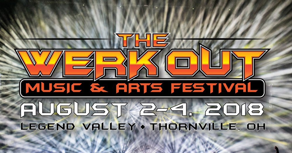The Werkout Music and Arts Festival 2018