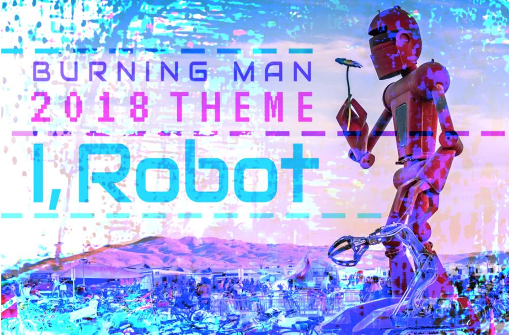 Burning Man, I Robot 2018