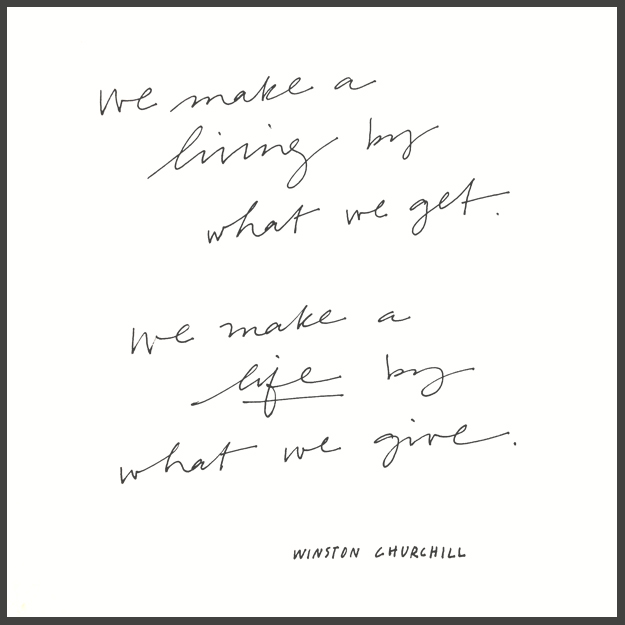 We make a life by what we give... //\\ hand lettering by Sycamore Street Press