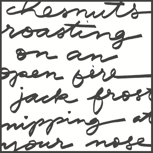Chesnuts roasting... //\\ Hand lettering by Sycamore Street Press
