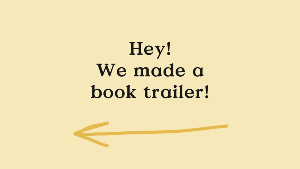 hey-wemadeabooktrailer-graphic-2000px.png