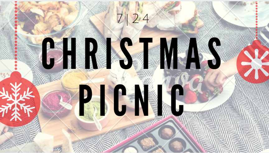 7-24 Christmas Picnic.PNG