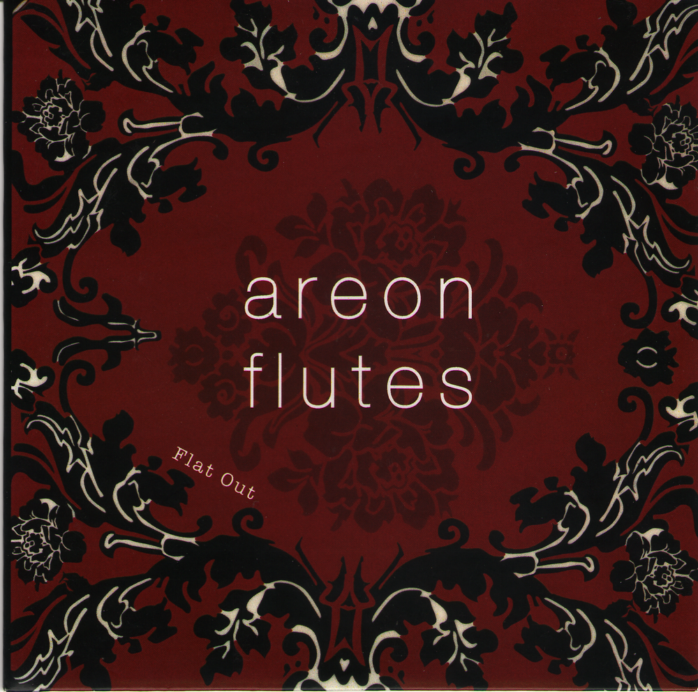 The first Areon Flutes album, Flat Out!