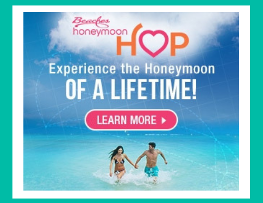 Click the photo to learn more about Beaches Honeymoon Hop!