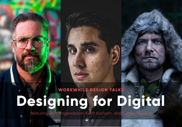 workwhile design talk - designing for digital header