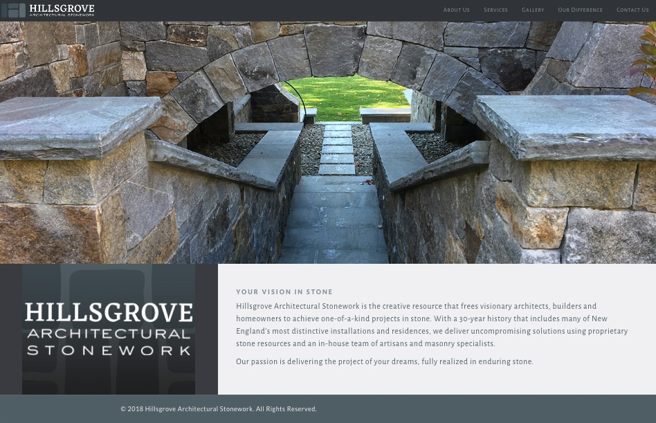 THIS RESPONSIVE-DESIGN SITE  for a stone masonry firm targets upscale homeowners, architects and builders. A gallery of more than 50 projects (example below) highlights Hillsgrove's craftsmanship and artistry for high-end estates.
