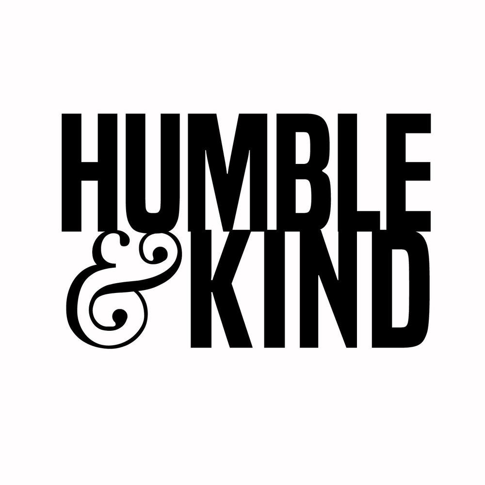 4 - Humble & Kind