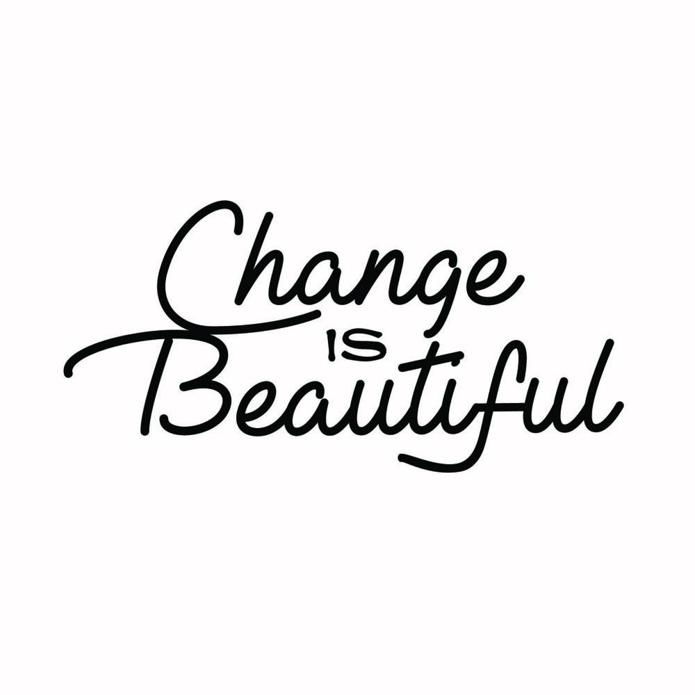 9 - Change Is Beautiful