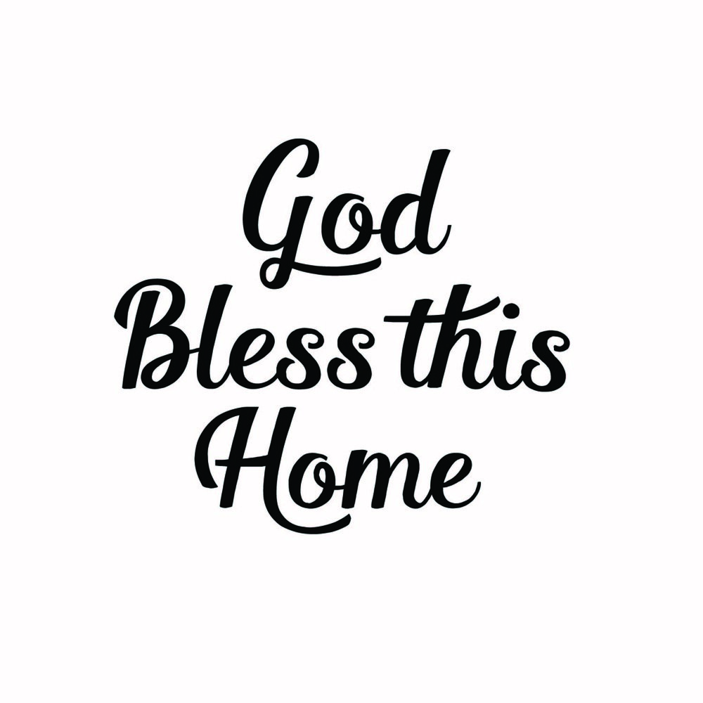 14 - God Bless This Home