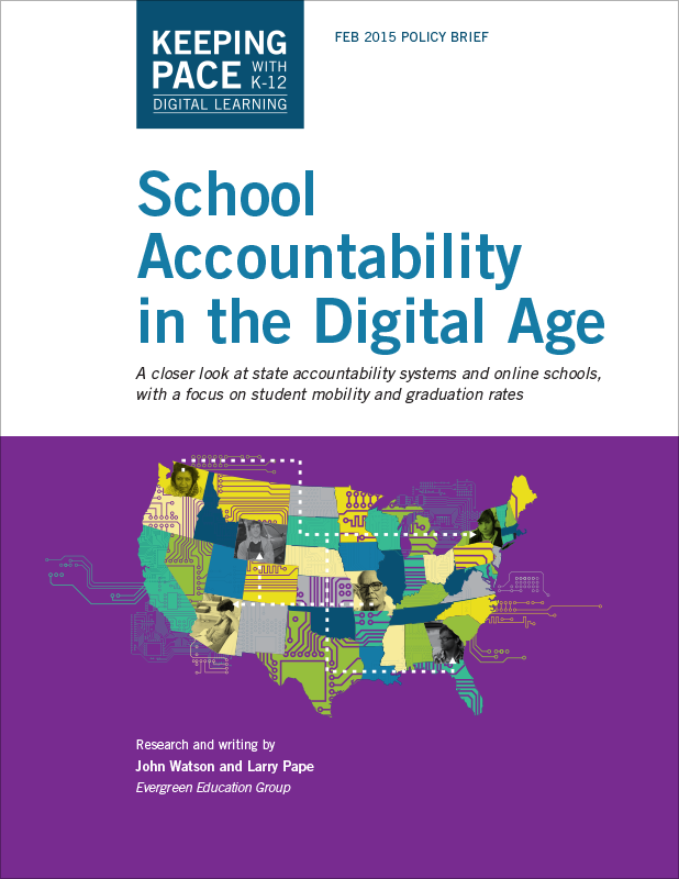 Keeping Pace School Accountability in the Digital Age