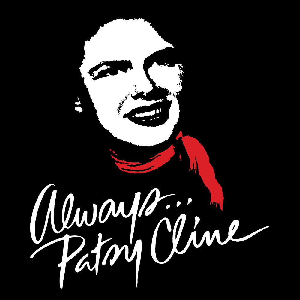 Always Patsy Cline - Always...Patsy Cline is based on the true story of Patsy Cline's friendship with Houston housewife Louise Seger.Having first heard Cline on the