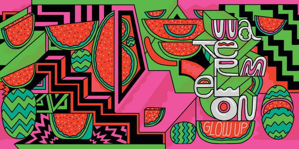 Watermelon Glow Up Label - Released October, 2018