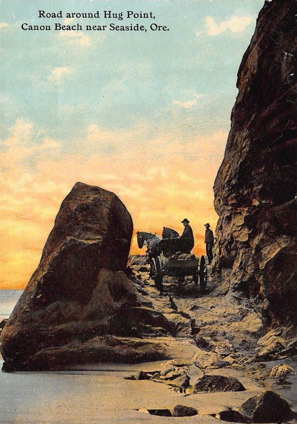 An early 1900 postcard of the old road blasted into the rock at Hug Point