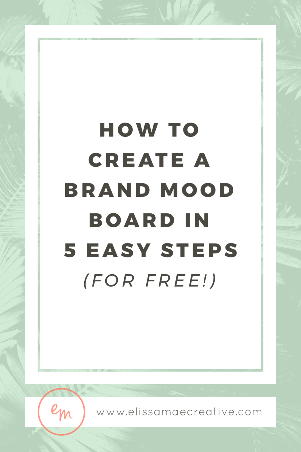 How to Create a Brand Mood Board in 5 Easy Steps